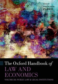 The Oxford Handbook of Law and Economics: Volume 3: Public Law and Legal Institutions