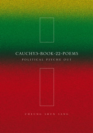 Cauchy3-Book-22-Poems: Political Psyche Out