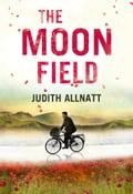 9780007522965 - Judith Allnatt: The Moon Field - Buch