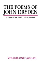 The Poems of John Dryden: Volume Two: 1682-1685