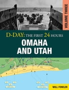 D-Day: Omaha and Utah Vol 3 by Will Fowler