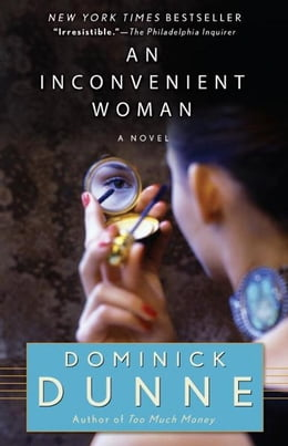 Book An Inconvenient Woman by Dominick Dunne