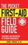 The Pocket First-Aid Field Guide Cover Image