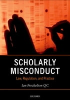 Scholarly Misconduct: Law, Regulation, and Practice