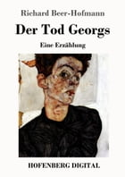 Der Tod Georgs by Richard Beer-Hofmann