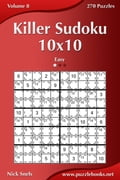1230000279963 - Nick Snels: Killer Sudoku 10x10 - Easy - Volume 8 - 270 Puzzles - Buch