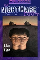 The Nightmare Room #4: Liar Liar by R.L. Stine