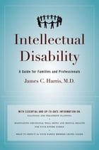Intellectual Disability : A Guide For Families And Professionals