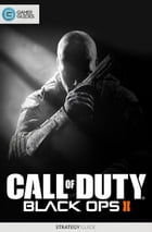 Call of Duty: Black Ops II - Strategy Guide by GamerGuides.com