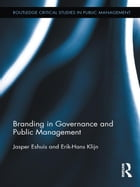 Branding in Governance and Public Management by Jasper Eshuis