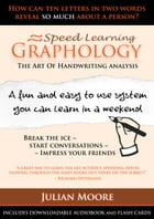 Graphology - The Art Of Handwriting Analysis by Julian Moore