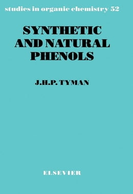 Book Synthetic and Natural Phenols by Tyman, J. H. P.