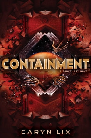 Containment by Caryn Lix