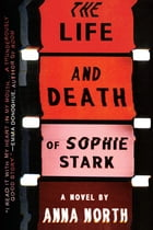 The Life and Death of Sophie Stark Cover Image