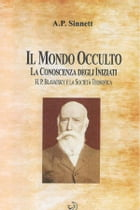 Il Mondo Occulto by Alfred Percy Sinnett
