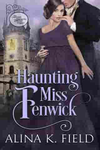 Haunting Miss Fenwick: A Common Elements Project Regency Romance