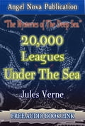 Twenty Thousand Leagues Under the Sea: [Illustrations, Free Video Link and Free Audio Book Link] a8315384-c25b-4b4b-b5bc-7a713532f176