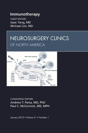Immunotherapy,  An Issue of Neurosurgery Clinics