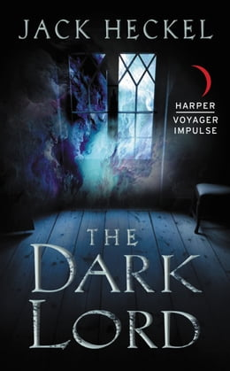 Book The Dark Lord by Jack Heckel