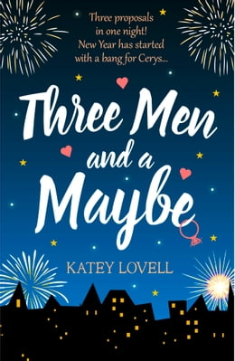 Book Three Men and a Maybe: (Free Romance Short Story) by Katey Lovell