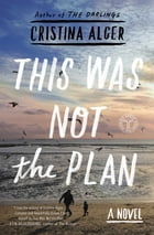 This Was Not the Plan Cover Image