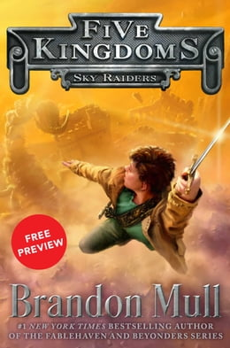 Book Sky Raiders Free Preview Edition: (The First 10 Chapters) by Brandon Mull