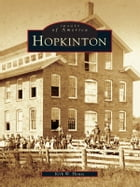 Hopkinton by Kirk W. House