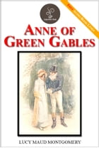 Anne of Green Gables - (FREE Audiobook Included!) by Lucy Maud Montgomery