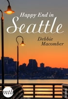 Happy End in Seattle by Debbie Macomber