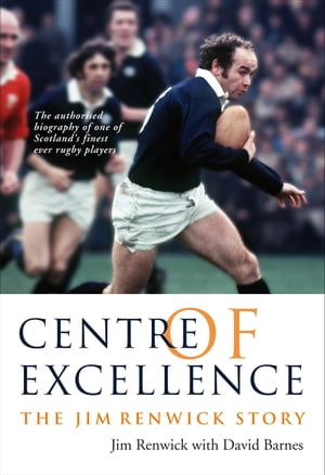 Centre of Excellence The Jim Renwick Story