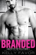 1230000762243 - Kelly Favor: BRANDED (Chained By The Billionaire. Book 2) - Livre