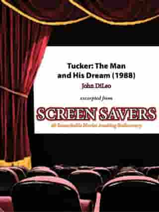Tucker: The Man and His Dream (1988) by John DiLeo