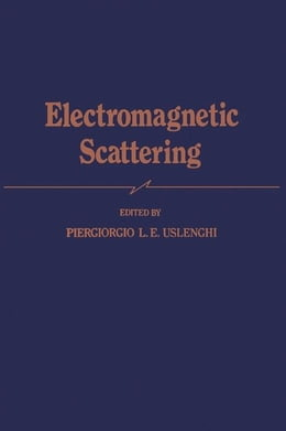 Book Electromagnetic Scattering by Uslenghi, Piergiorgio