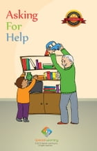 Asking for Help by Special Learning, Inc.