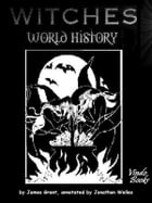 Witches: World History by Jonathon Welles