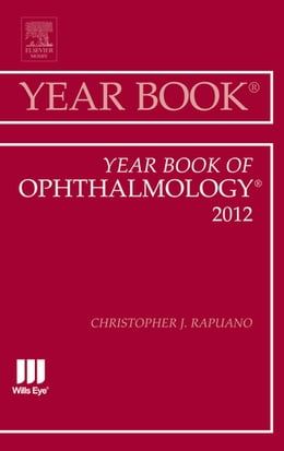 Book Year Book of Ophthalmology 2012 - E-Book by Christopher J. Rapuano, MD