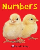 Bright Baby Numbers by Roger Priddy
