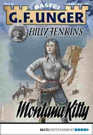 G. F. Unger Billy Jenkins 26 - Western: Montana Kitty by G. F. Unger