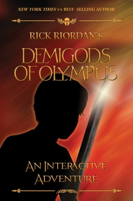 Book The Demigods of Olympus: An Interactive Adventure by Rick Riordan