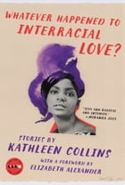 Whatever Happened to Interracial Love? Cover Image