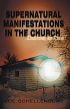 Supernatural Manifestations in the Church: Deal with the Devil