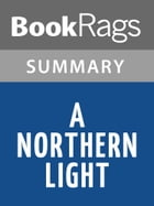 A Northern Light by Jennifer Donnelly l Summary & Study Guide by BookRags