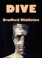 Dive by Bradford Middleton