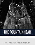 Everything You Need to Know About The Fountainhead 0617bb4a-04f6-4a73-8a37-4b601d123076