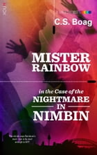 The Case of the Nightmare in Nimbin by CS Boag