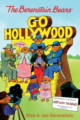 Book The Berenstain Bears Chapter Book: Go Hollywood by Stan Berenstain