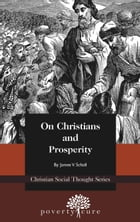 On Christians and Prosperity by James Schall