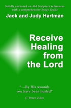 Receive Healing from the Lord by Jack Hartman