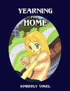 Yearning for Home by Kimberly Vogel