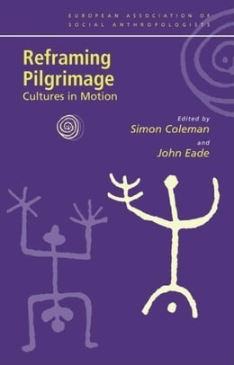 Book Reframing Pilgrimage by Coleman, Simon